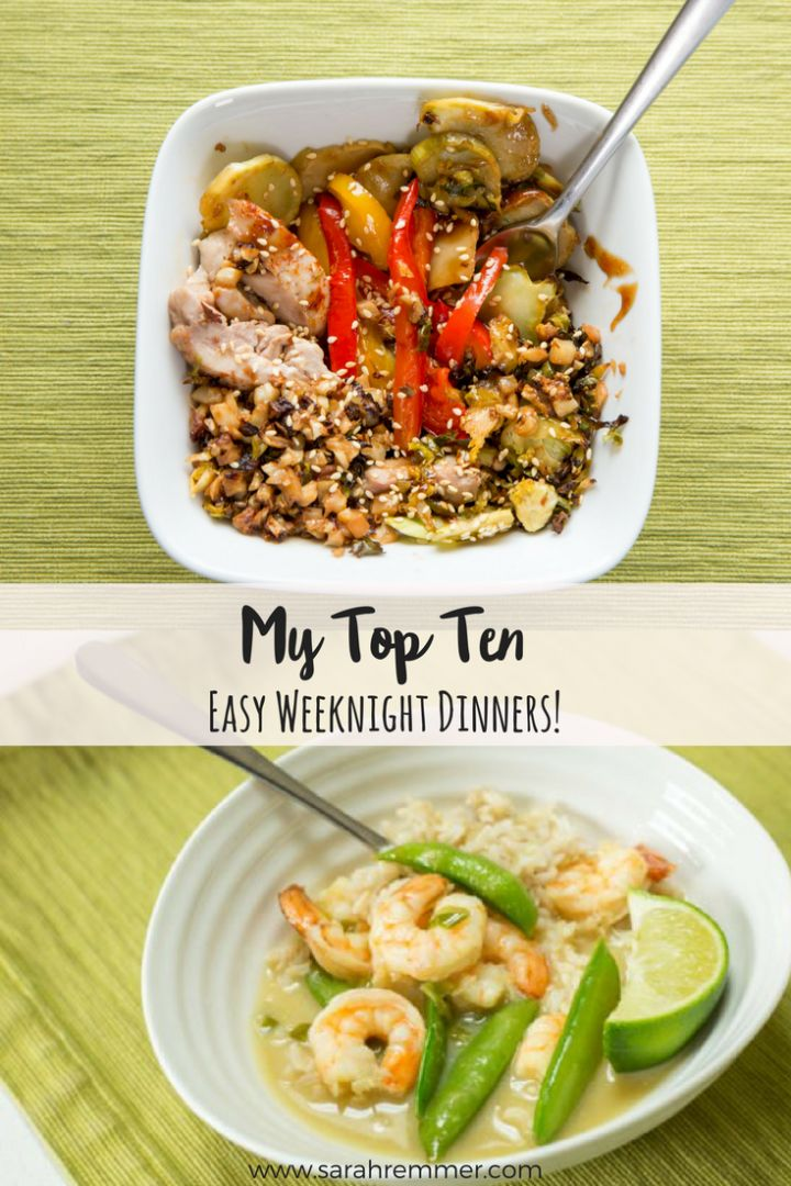 My Top Ten Easy Weeknight Dinners for busy families! Ten easy, healthy, kid-approved meal ideas!