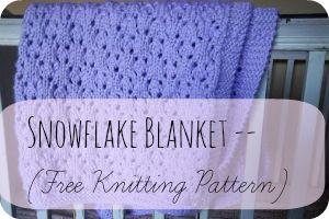 Snowflake Blanket -- #free #Knitting Pattern! (baby blanket)   www.peacebutnotpeace.com