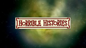 Horrible Histories!  This is a BBC series that teachs history through humor and songs. They have some music videos on YouTube that are all really funny!