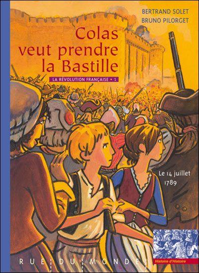 Colas veut prendre la Bastille - Rue du Monde