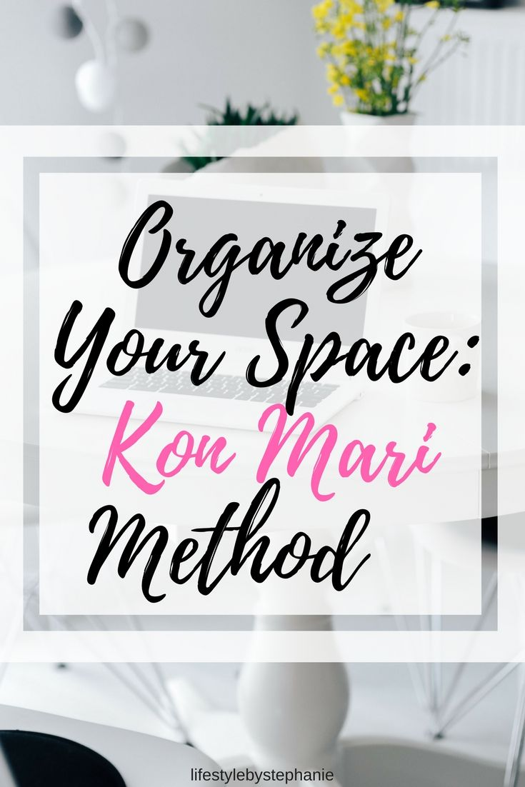 If You're Looking To Organize Your Space, You Must Try The KonMari Method. Here Is A Step By Step Guide On How To Implement The KonMari Method In Your Life.