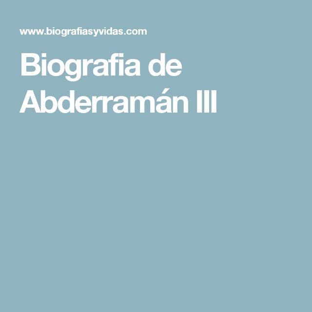 Biografia de Abderramán III