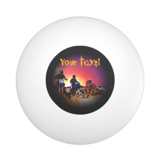 http://www.zazzle.com/gone_riding_quad_and_dirt_bikes_motocross-256389866926139884?rf=238523064604734277 Gone Riding Quad And Dirt Bikes Motocross Ping Pong Ball - Add your own text to this ping pong ball which features three friends which have gone riding on their dirt bikes and quad bikes.