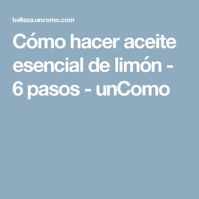 Cómo hacer aceite esencial de limón - 6 pasos - unComo