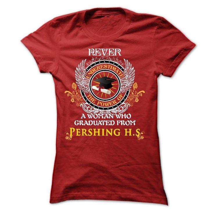 A Woman Who Graduated From Pershing High School T Shirt, Hoodie, Sweatshirt