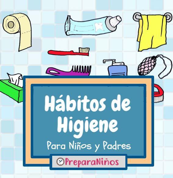 Qué Son Los Hábitos De Higiene Explicado Para Niños Descubre La Importancia De Cepill Habitos De Higiene Personal Higiene Personal Niños Habitos De Higiene