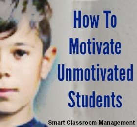 How To Motivate Unmotivated Students