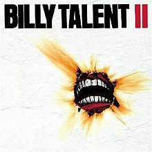 Billy Talent - II  One of my favorite punk albums ever.