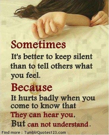They can hear you but cannot understand.