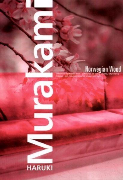"""""""Norwegian Wood"""" Haruki Murakami // Akcja nie dzieje się w Europie // Książkowe wyzwanie 2015"""
