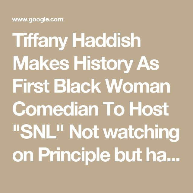 """Tiffany Haddish Makes History As First Black Woman Comedian To Host """"SNL"""" Not watching on Principle but happy for her-no slave jokes, gorilla suits, or ignorance that SNL is known for...just sharp comedy"""