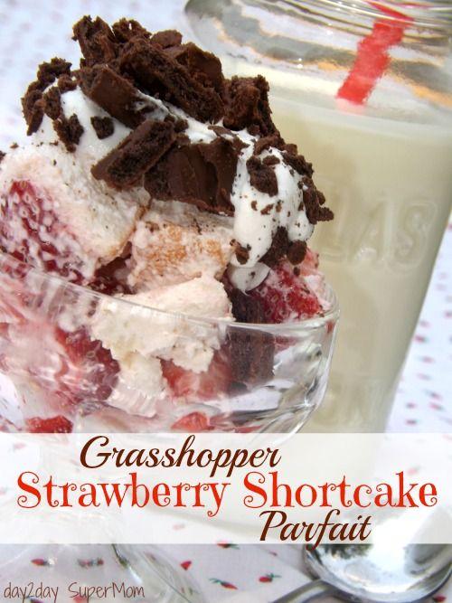 Grasshopper Strawberry Shortcake Parfait ~ The perfect blend of mint ...