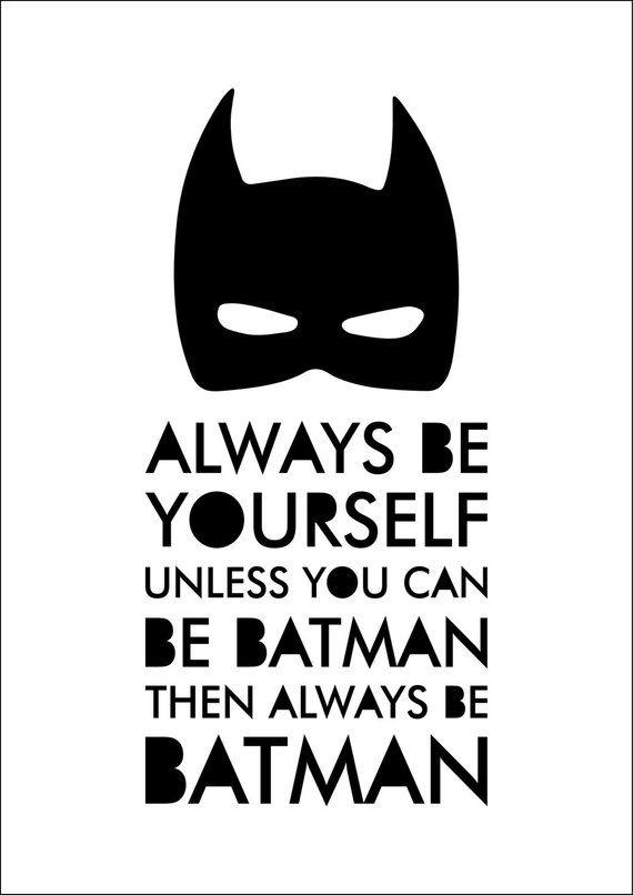 Always Be Batman Print Batman Boys Room Batman