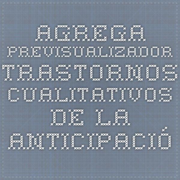 Agrega - Previsualizador - Trastornos cualitativos de la anticipación: Creación de historias sociales.