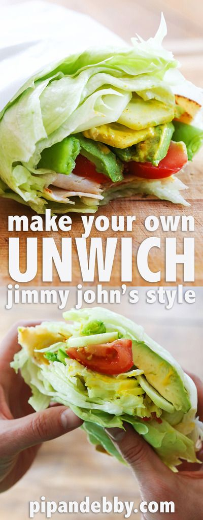 Make your own Jimmy John's Unwich! It's a sandwich without the bread. A salad in your hands!