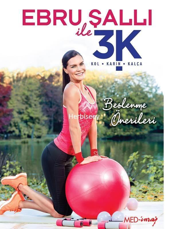 www.herbiseey.com DVD EBRU ŞALLI İLE 3 K - KOL - KARIN -KALÇA
