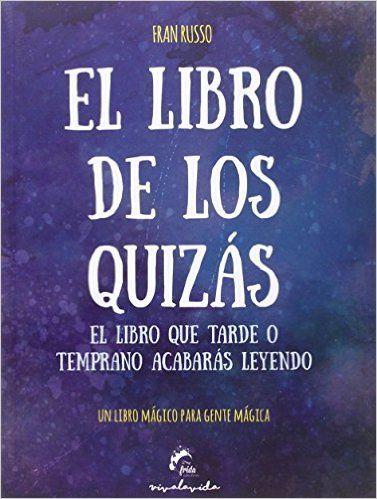 Descargar EL LIBRO DE LOS QUIZÁS de Fran Russo PDF, Kindle, eBook, EL LIBRO DE…