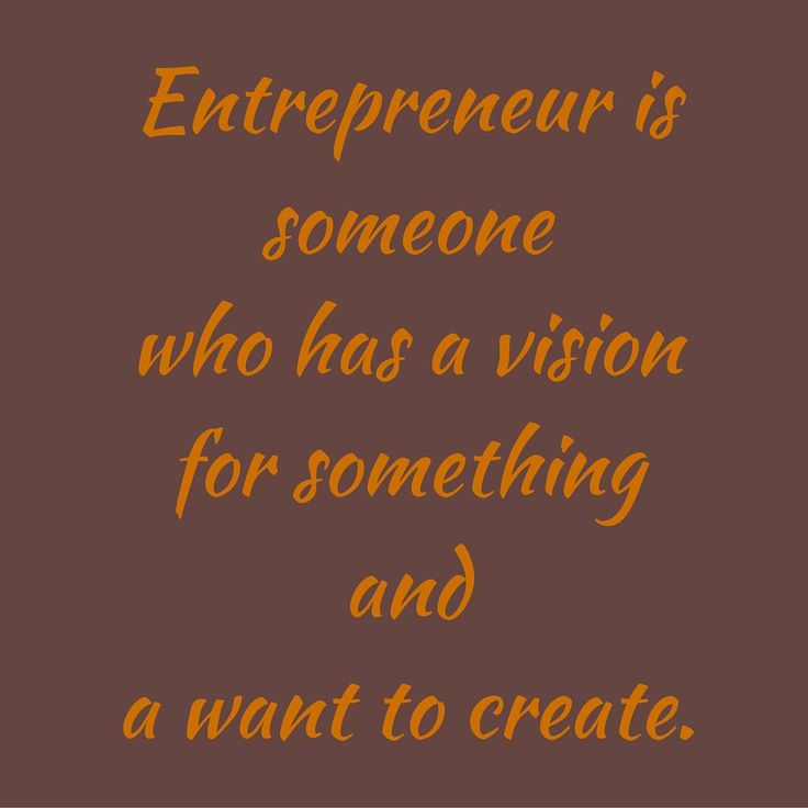 Entrepreneur is someone who has a vision for something and a want to create. ‪#‎QuotesYouLove‬ ‪#‎QuoteOfTheDay‬ ‪#‎Entrepreneurship‬ ‪#‎QuotesOnEntrepreneurship‬ ‪#‎EntrepreneurQuotes‬  Visit our website  for text status wallpapers.  www.quotesulove.com