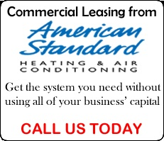 Lease an American Standard system for your business without depleting your capital,