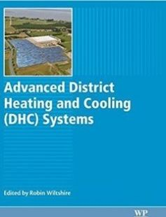 Advanced District Heating and Cooling (DHC) Systems free download by Wiltshire Robin ISBN: 9781782423744 with BooksBob. Fast and free eBooks download.  The post Advanced District Heating and Cooling (DHC) Systems Free Download appeared first on Booksbob.com.