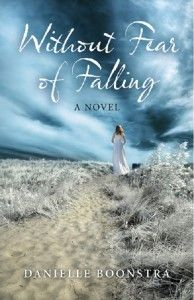 Without Fear of Falling Book Excerpt | Danielle Boonstra