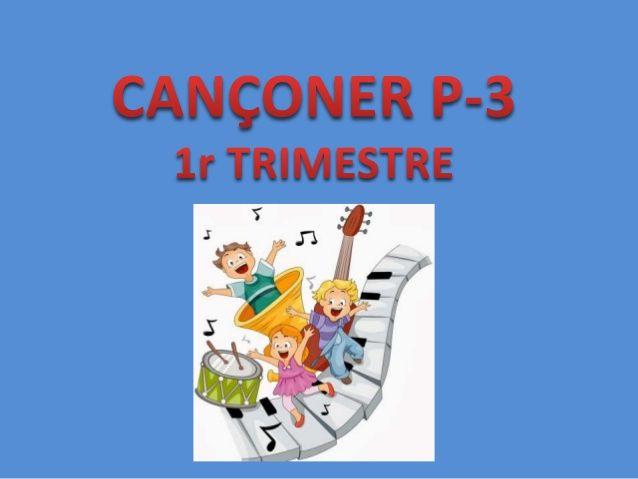 Cançoner P3 primer trimestre