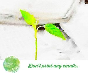 http://www.therefreshproject.com.au/refresh-go-green/dont-print-emails/