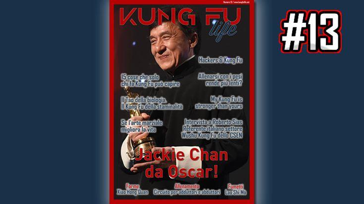Kung Fu Life magazine - numero 13. http://www.kungfulife.net/blog/kfl13-nuovo-numero-magazine-online/