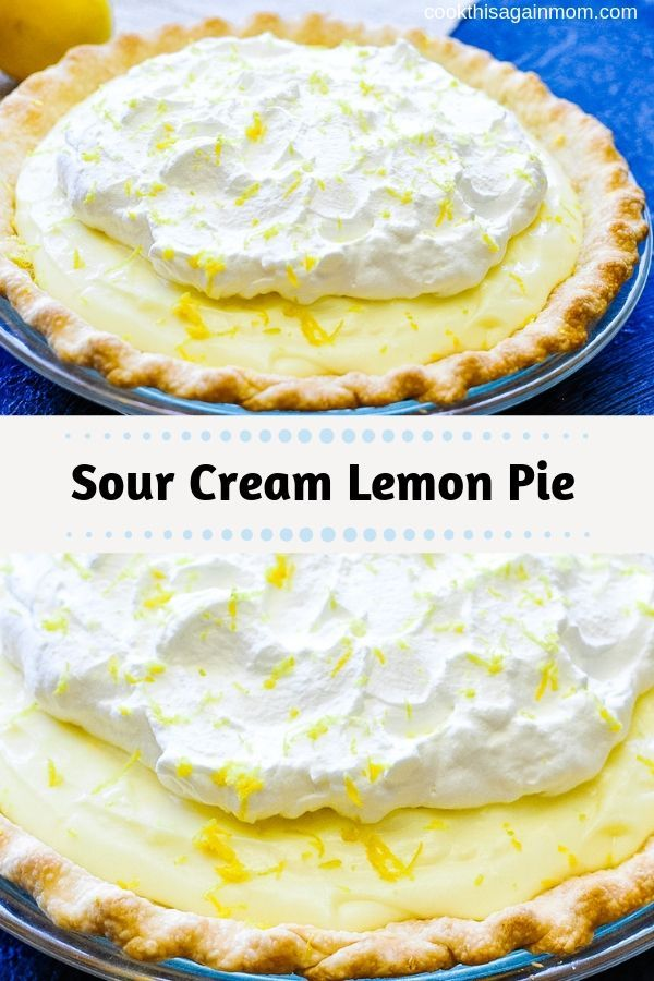 We Love Lemon Pie When I Found This Recipe For Sour Cream Lemon Pie In My Mom S Old Recipe Box I Had To Give It A Try Lemon Sour Cream Pie