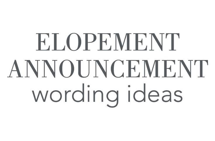 Elopement Announcement Wording Weddings And