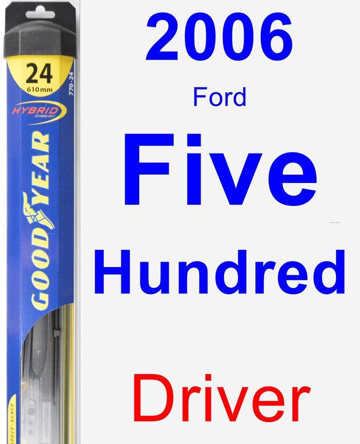 Driver Wiper Blade for 2006 Ford Five Hundred - Hybrid