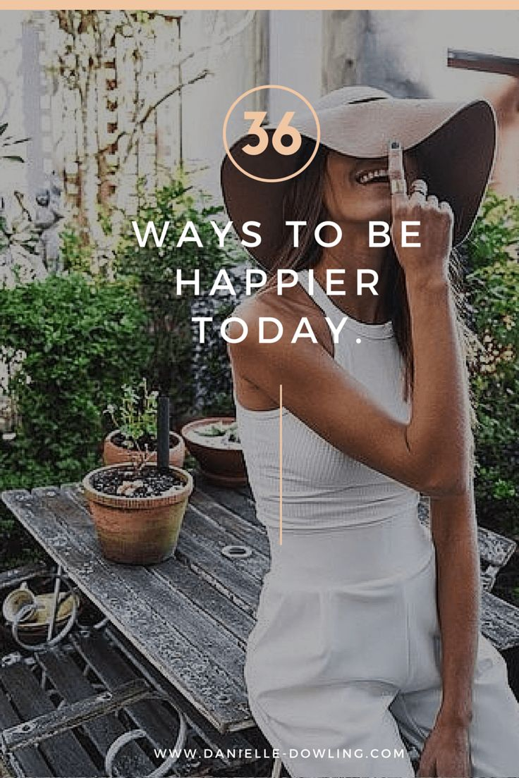 Ways to be Happier today