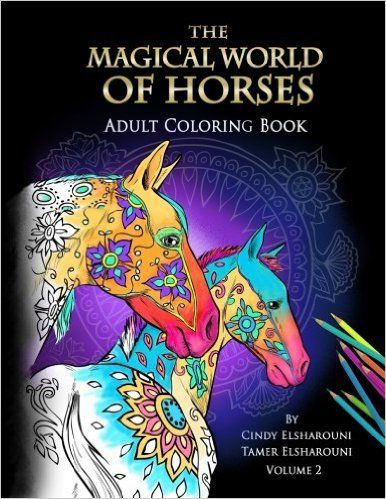 Amazon The Magical World Of Horses Adult Coloring Book Volume 2