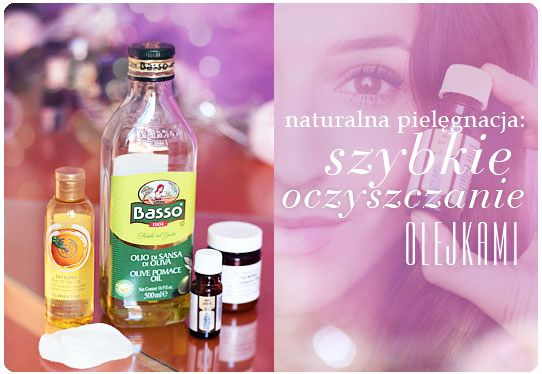 Alina Rose Makeup Blog: Naturalna pielęgnacja: szybki sposób na oczyszczanie skóry olejkami.