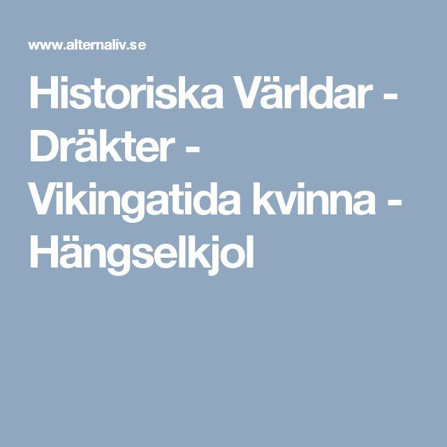 Historiska Världar - Dräkter - Vikingatida kvinna - Hängselkjol