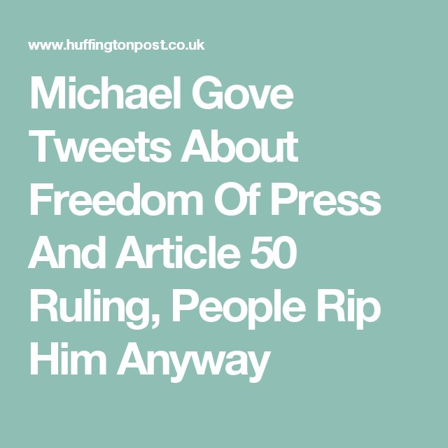 Michael Gove Tweets About Freedom Of Press And Article 50 Ruling, People Rip Him Anyway