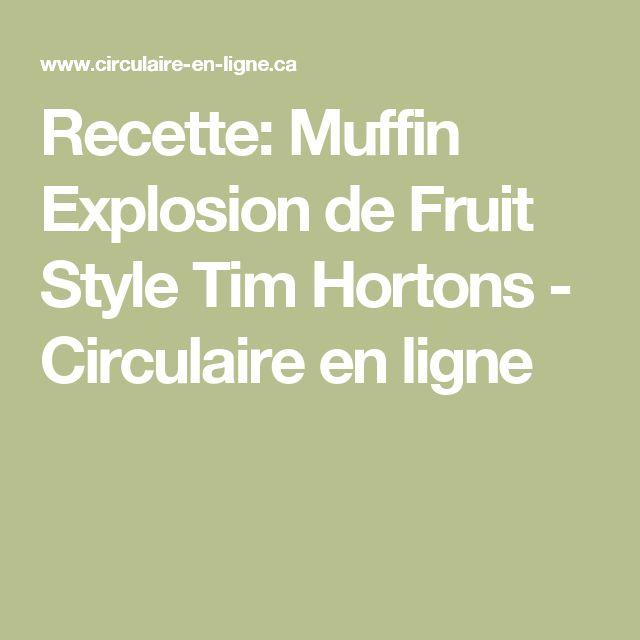 Recette: Muffin Explosion de Fruit Style Tim Hortons - Circulaire en ligne