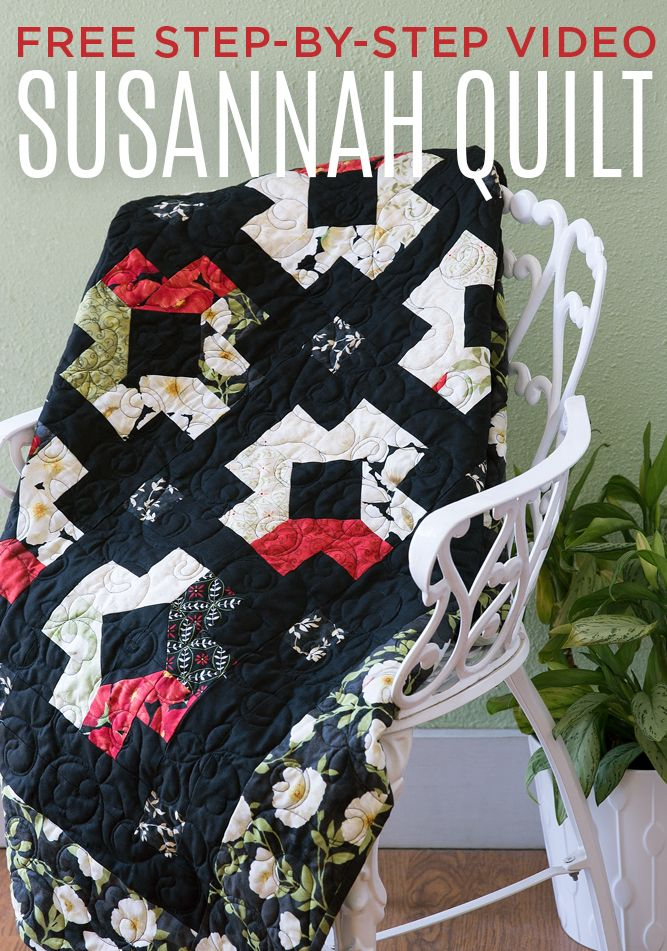 Make the Classic Susannah Quilt made easy with Precuts! Free Tutorial with Jenny Doan!