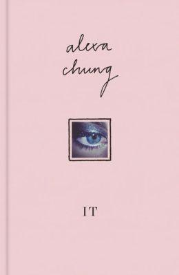 "Alexa Chung's ""It"" - Must read."