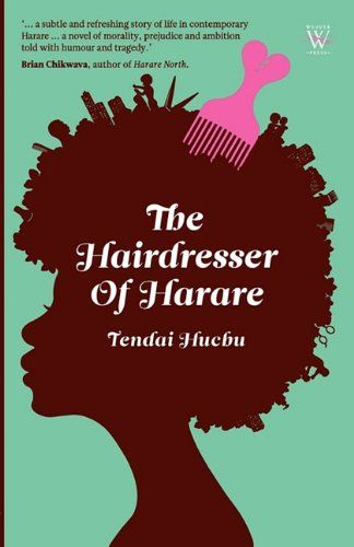 The Hairdresser of Harare by Tendai Huchu http://www.amazon.com/dp/1779221096/ref=cm_sw_r_pi_dp_RYdvub1S8WSP9