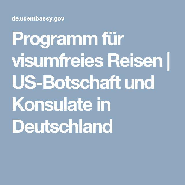 Programm für visumfreies Reisen | US-Botschaft und Konsulate in Deutschland