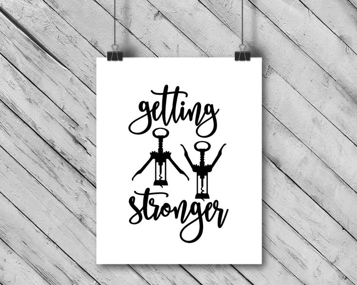 Getting Stronger // Funny // Wine Print // Puns // Food // Wine Lover // Monochrome // Typography // Modern // Rocky by fiftysevenink on Etsy https://www.etsy.com/ca/listing/599718453/getting-stronger-funny-wine-print-puns