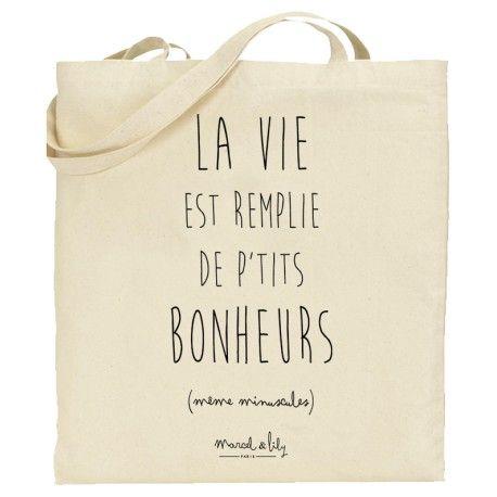 """Tote bag Marcel & Lily en coton biologique """"la vie est remplie de petits bonheurs..."""" imprimé avec des encres sans solvant"""