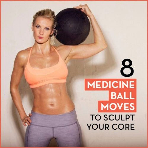 Sculpt and strengthen your core with these eight no-fail medicine ball moves! Home, Gym, hotel...Wherever!