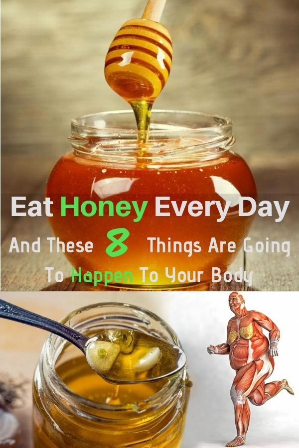 Eat Honey Every Day And These 8 Things Are Going To Happen To Your Body – Organic Medicine +