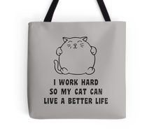 """""""I Work Hard So My Cat can Live a Better Life"""" Classic T-Shirts by arianagomez   Redbubble"""