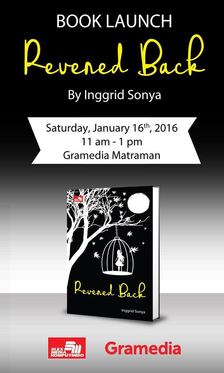 Booklover hadirilah #ReveredBack Book Launching Party http://ow.ly/WGNSf hari Sabtu, 16 Januari 2016 pukul 11.00 - 13.00 WIB di Aula Gramedia Matraman  Ada diskusi seru dengan Inggrid Sonya, musikalisasi puisi, dan masih banyak lagi. Tertarik ikut? Simak detilnya di http://ow.ly/WGNSf  Ditunggu kehadirannya, ya! Mau lihat Inggrid baca puisi, kan? Makanya datang!  #ElexMedia #Buku #gramedia #novel #fiksi #eventbuku #booklaunch #event