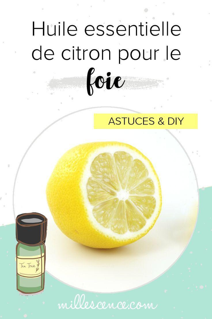 Huile essentielle de citron pour le foie : recettes