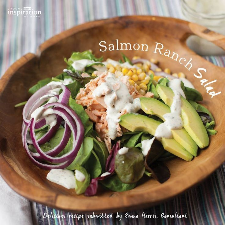 Salmon Ranch Salad find recipe here  Kylie Layt - Your Inspiration At Home Consultant