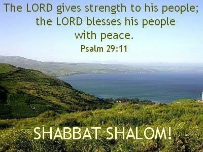 Lovers of Israel  Shabbat Shalom Chaverim/Friends! I hope you will all have a joyous Shabbat filled with the shalom shalom (perfect peace) of the Almighty!! May you feel His presence and know how deeply you are loved by the Great I Am!!